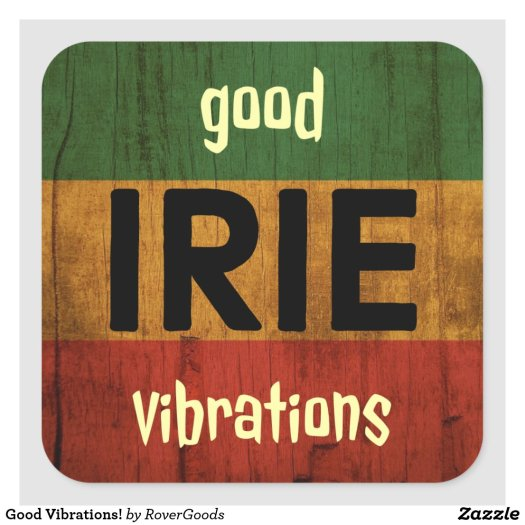 Good Vibrations!
