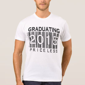 Graduating 2015 Priceless - Apparel