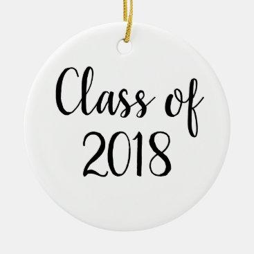 Graduation Ornament - Class of 2018 Ornament