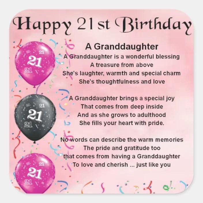 Granddaughter Poem 21st Birthday Square Sticker Zazzle Com