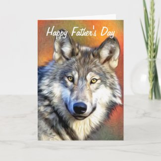 Grey Wolf Art Painting Happy Father's Day Card