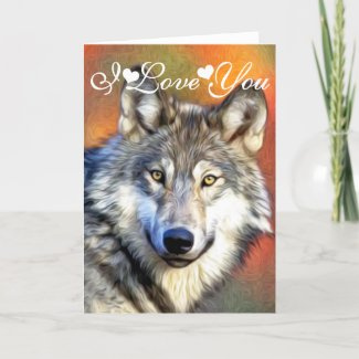 Grey Wolf Art Painting Photo Image I Love You Card