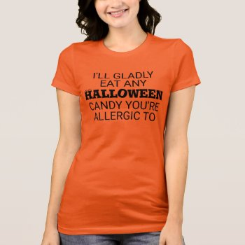 Halloween Candy Humor T-Shirt