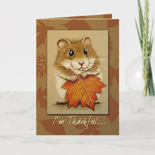 Hamster & Autumn Leaf - Thanksgiving Card