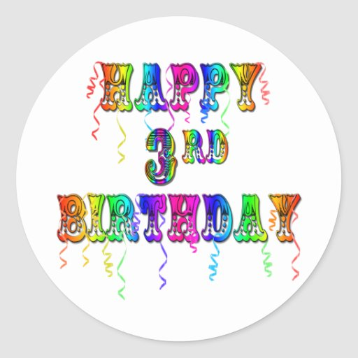Happy 3rd Birthday Circus Font - Personalize it Classic Round Sticker