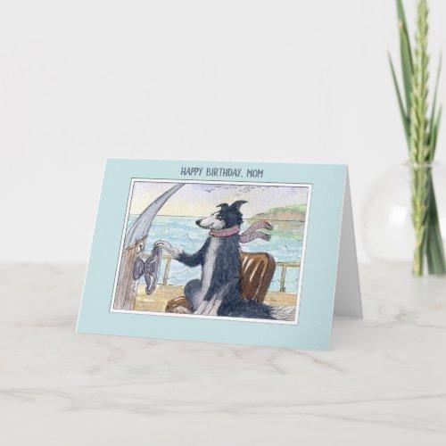 Happy Birthday Mom, Border Collie dog on a boat Card