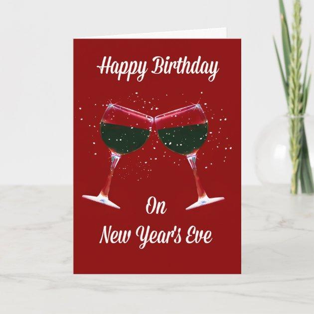 Happy Birthday New Year S Eve Card Zazzle Com