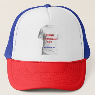 Happy Compliment Day! January 24 Trucker Hat
