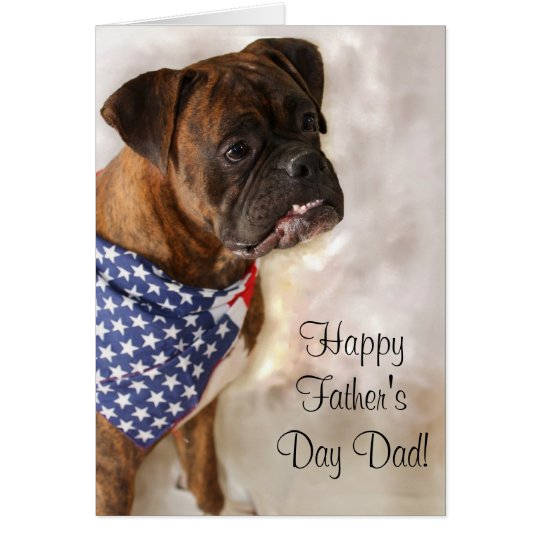 Happy Fathers Day Boxer Dog Greeting Card