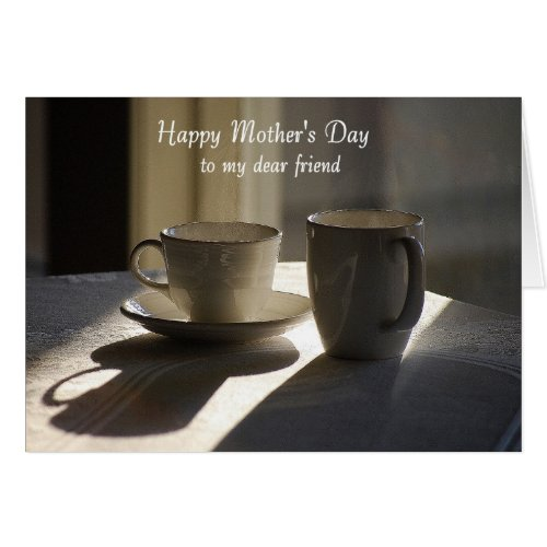 Happy Mother's Day Dear Friend Coffee Cups Greeting Card