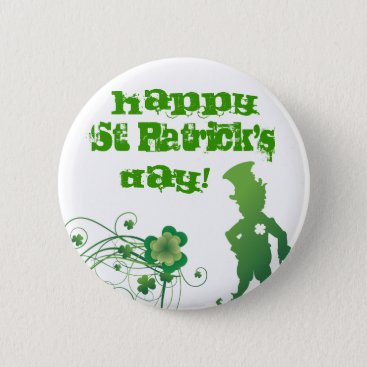 Happy St. Patrick's, Day! Pinback Button