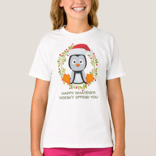 Happy Whatever Doesn't Offend You Funny Christmas T-Shirt