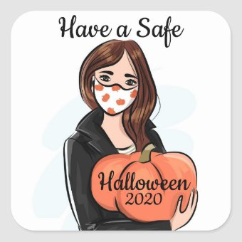 Have a Safe Halloween 2020 Square Sticker