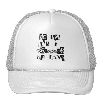 Help! I'm a Prisoner of Love Mesh Hats