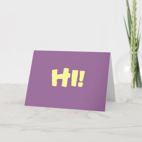 HI! Simple greeting card