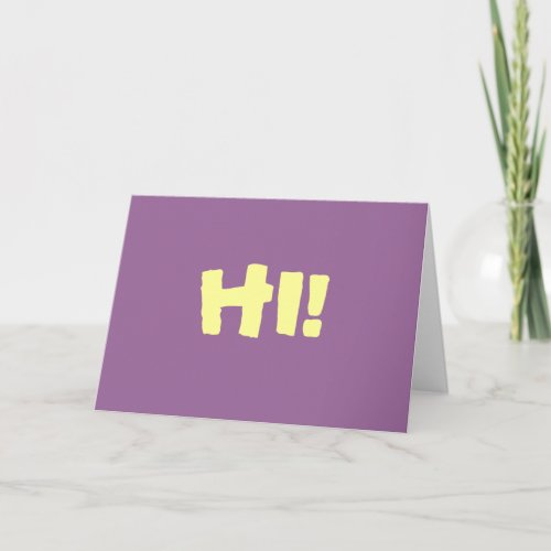HI! Simple greeting card