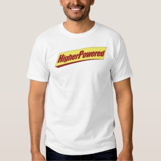 Higher Powered Shirt