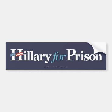 Hillary for Prison Bumper Sticker