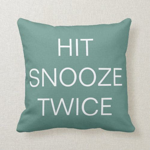 Hit Snooze Twice - Beryl Green / White Pillow
