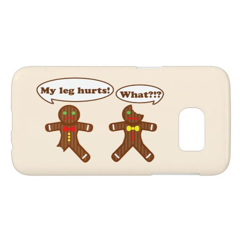 Holiday Gingerbread Humor Samsung Galaxy S7 Case