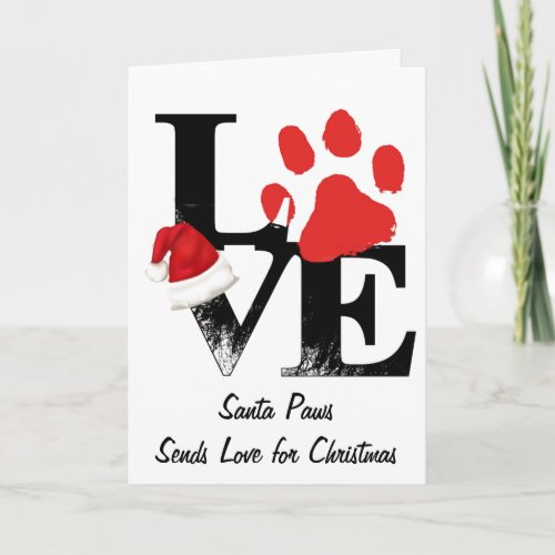 Holiday Santapaws -Paw Print in Christmas LOVE