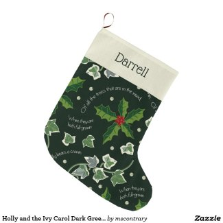 Holly and the Ivy Carol Dark Green Monogrammed Large Stocking