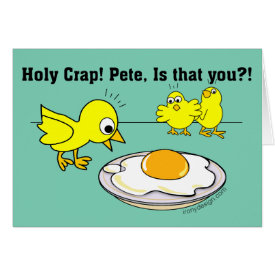 Holy Crap! Pete Humor Card