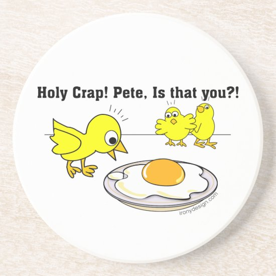 Holy Crap! Pete, is that you? Drink Coaster