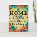 ❤️ Home is a Feeling Card
