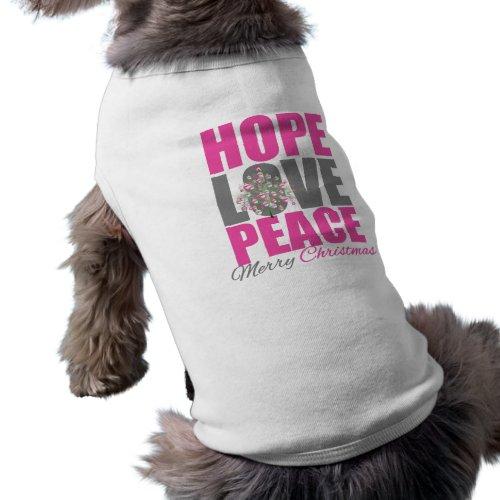 Hope Love Peace Merry Christmas Tree petshirt