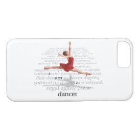 I Am A Dancer iPhone 8/7 Case
