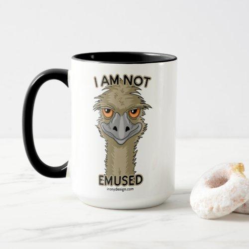I Am Not Emused Funny Emu Pun   Both Sides Mug