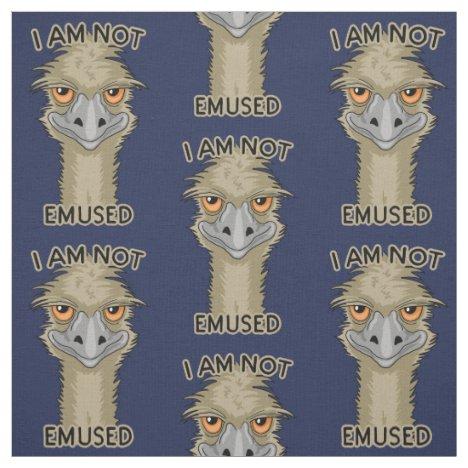 I Am Not Emused Funny Emu Pun Fabric