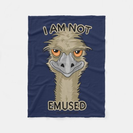 I Am Not Emused Funny Emu Pun Fleece Blanket