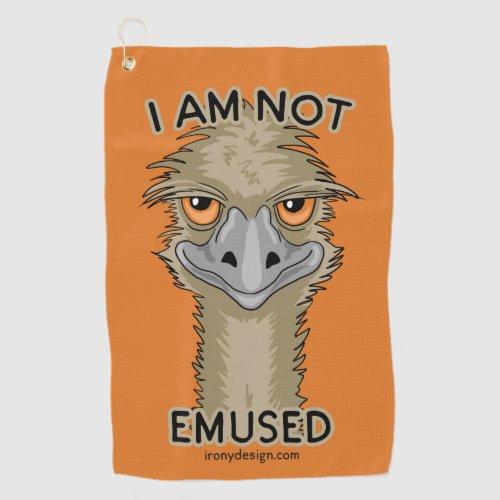 I Am Not Emused Funny Emu Pun   Orange Golf Towel