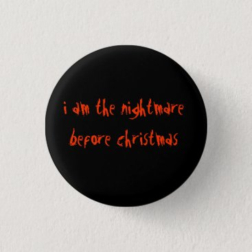 I am the nightmare before christmas button