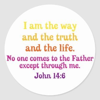 I am the Way and the Truth and the Life sticker