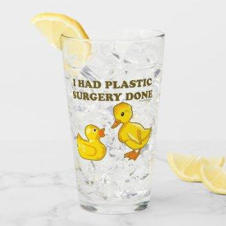 I Had Plastic Surgery Done Glass