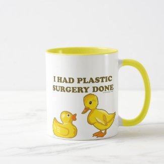 I Had Plastic Surgery Done Mug
