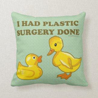 I Had Plastic Surgery Ducks Throw Pillow