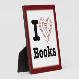 I Heart Books - I Love Books! (Word Heart) Plaque