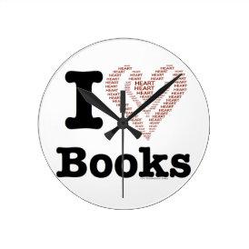 I Heart Books - I Love Books! (Word Heart) Round Clock
