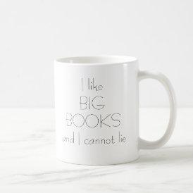 I Like Big Books Mug