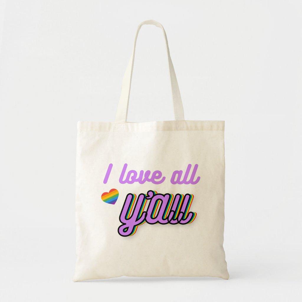 I Love All Y'all - Pride Tote Bag