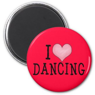 I Love Dancing Magnets