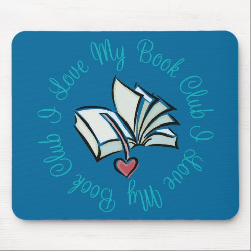 I Love My Bookclub mousepad