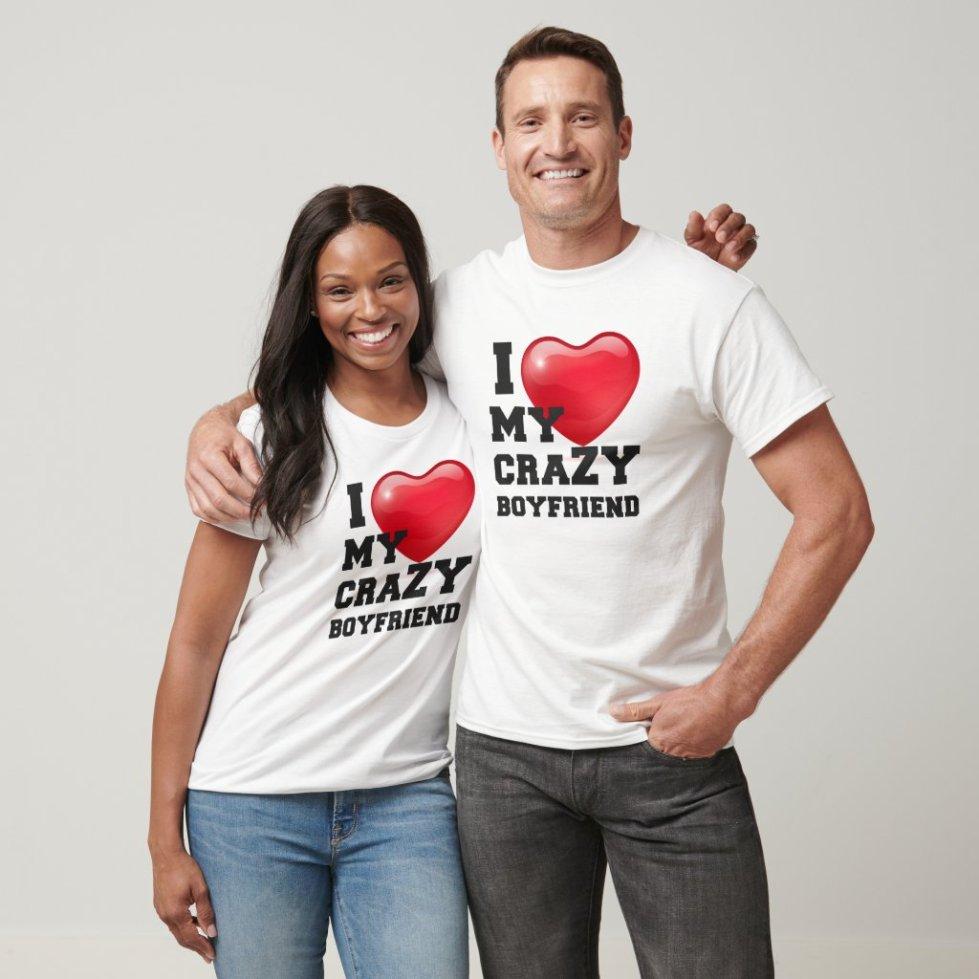 I Love My Crazy Boyfriend Girlfriend Couple Outfits Website