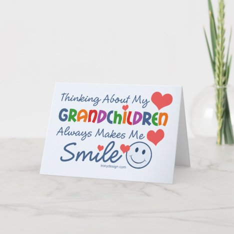 I Love My Grandchildren Card