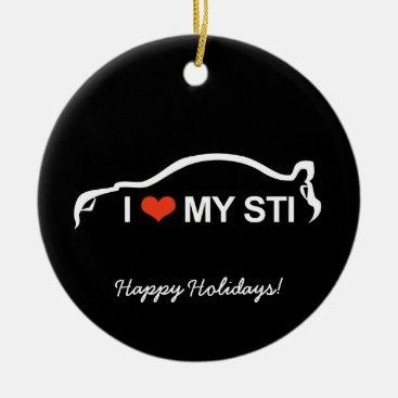 I love my STI Ceramic Ornament