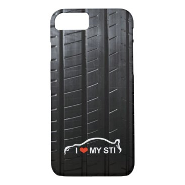 I love my STI - Subaru WRX Impreza STI iPhone 8/7 Case